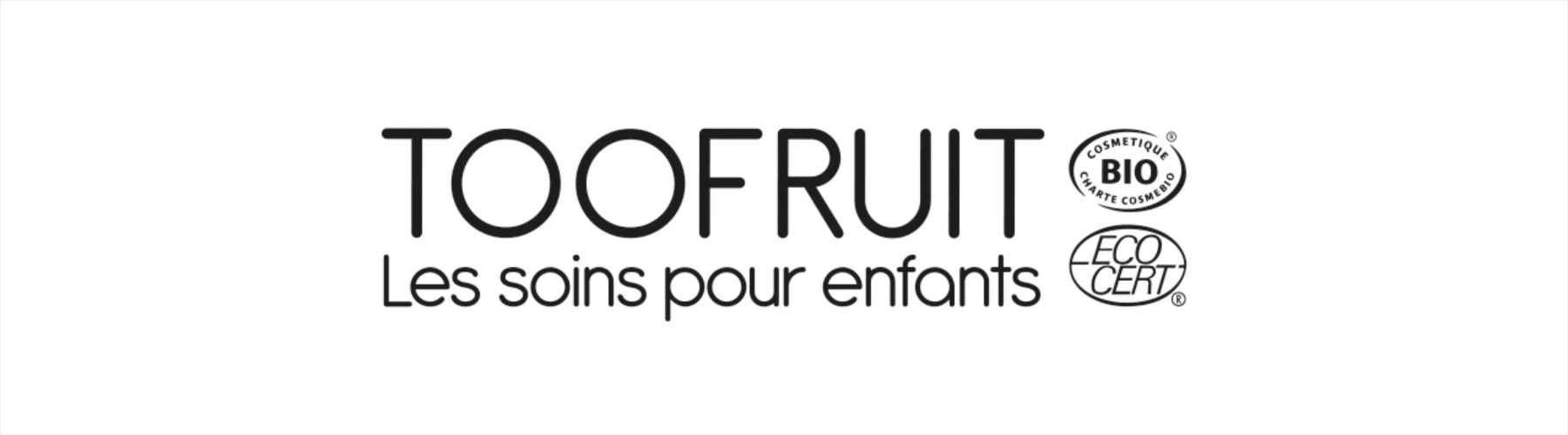 soin enfants too fruit